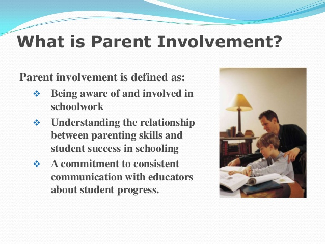 The Effects Of Parental Involvement In The Education Essay